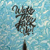 Wake The Fuck Up